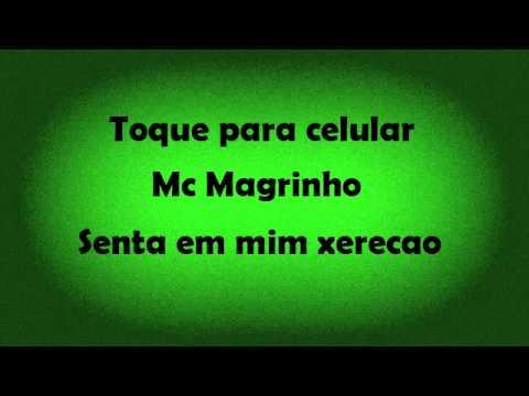 Baixar Mc Magrinho senta em mim xerecao - Toque para celular
