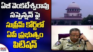 AP govt files petition in SC over HC revoking AB Venkatesw..