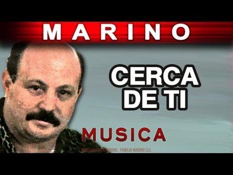 Marino - Cerca De Ti (musica)