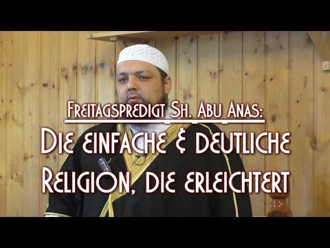 DIE EINFACHE & DEUTLICHE RELIGION, DIE ERLEICHTERT mit Sh. Abu Anas am 29.01.2016 in Braunschweig