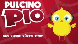 PULCINO PIO - Das Kleine Küken Piept (Official video)