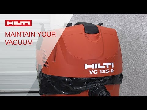 HOW TO maintain your Hilti VC 125 6/9 vacuum