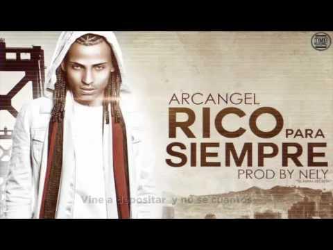 Arcangel - Rico Para Siempre (Freestyle) [Lyric Video]