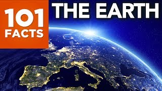 101 Facts About The Earth