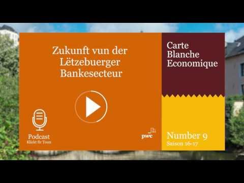 Zukunft vun der Lëtzebuerger Bankesecteur