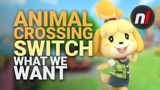What We Want from Animal Crossing on Nintendo Switch