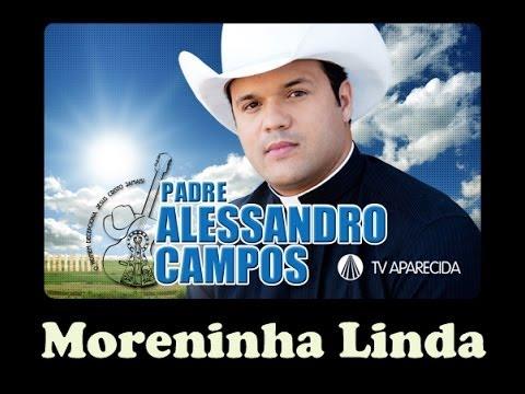 Baixar Moreninha Linda - Pe Alessandro Campos