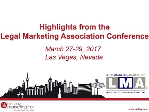 Highlights from the 2017 Legal Marketing Association Conference