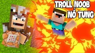 TẠI SAO NOOB BỊ NỔ TUNG! TROLL NOOB BẰNG BOM NGUYÊN TỬ 1000 TẤN!! (Channy Minecraft)