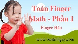 Finger Math - Toán Thông Minh - Phần 1