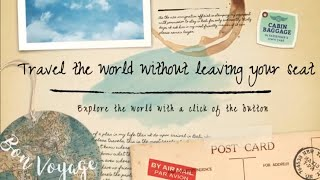 Travel the world without leaving your seat Dec 25 2018