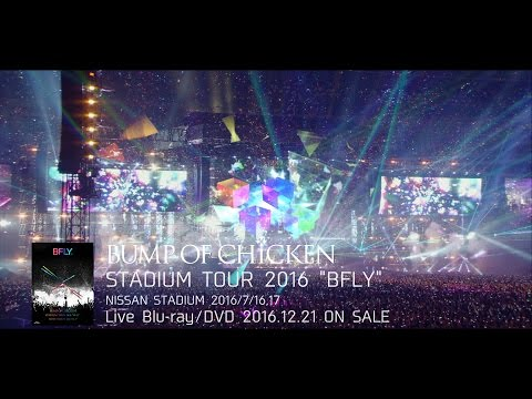 LIVE BD/DVD「BUMP OF CHICKEN STADIUM TOUR 2016