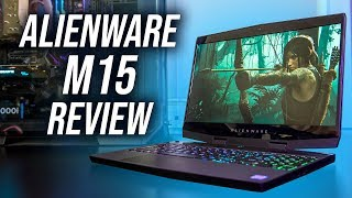 Alienware m15 Gaming Laptop Review