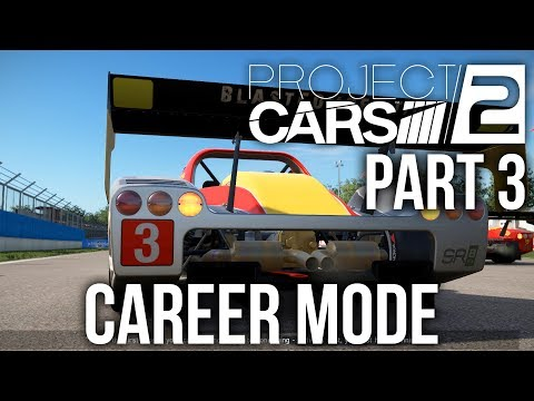 Project CARS 2 Career Mode Gameplay Walkthrough Part 3 - TIER 5 SPORTSCAR