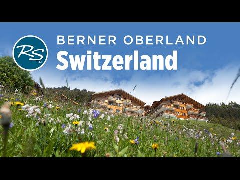 Berner Oberland, Switzerland: Exploring the Swiss Alps on Foot - Rick Steves' Europe Travel Guide