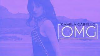 Camila Cabello Ft. Quavo - OMG (Legendado - Tradução)