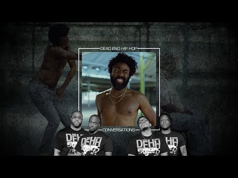 Childish Gambino - This Is America | DEHH Convo