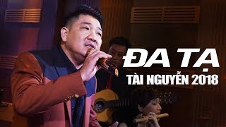 Đa Tạ - Album Nhạc Vàng Hải Ngoại Mới Nhất 2018 TÀI NGUYỄN