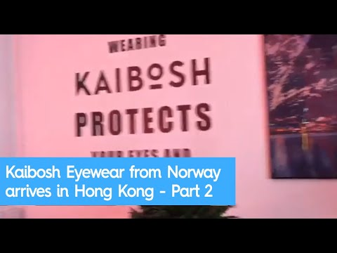 Kaibosh Eyewear from Norway arrives in Hong Kong at squarestreet Part 2