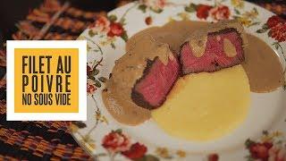 Filet au poivre no Sous Vide e Purê quatro queijos | Só Vide #214