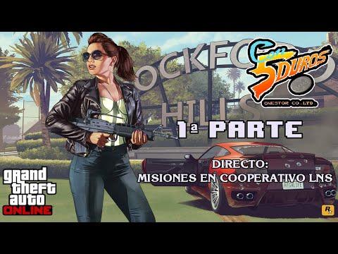 """DIRECTO: """"GTA ONLINE"""" (MISIONES EN COOPERATIVO LNS) 1ª PARTE"""