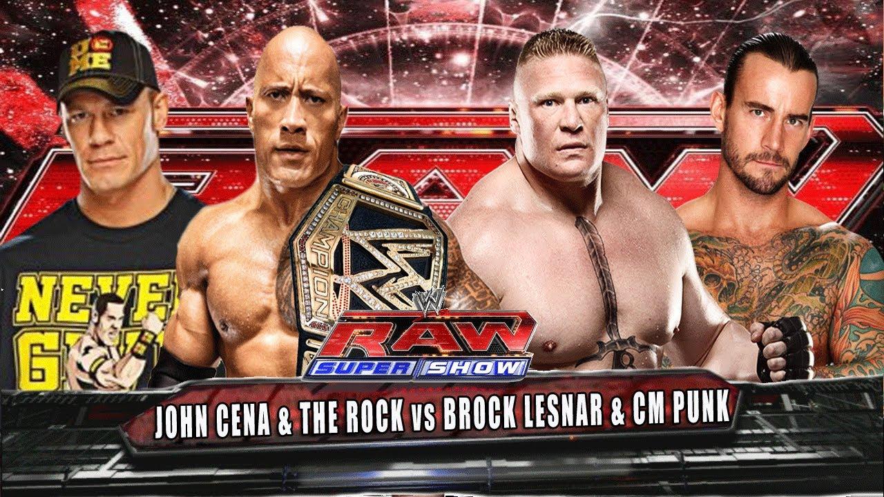 WWE RAW John Cena & The Rock vs CM Punk & Brock Lesnar ...