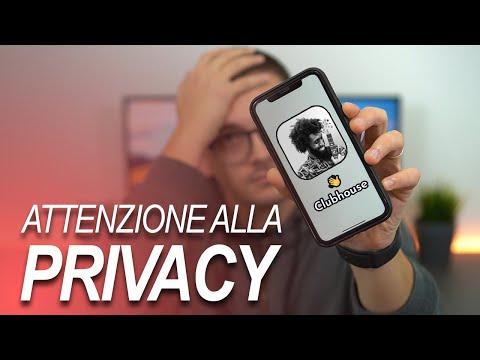 ATTENZIONE A CLUBHOUSE: la privacy è a  …