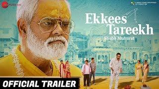 Ekkees Tareekh Shubh Muhurat 2018 Movie Trailer