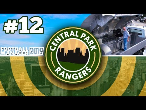 CENTRAL PARK RANGERS   #12   WHY IS IT THERE?!   FOOTBALL MANAGER 2019