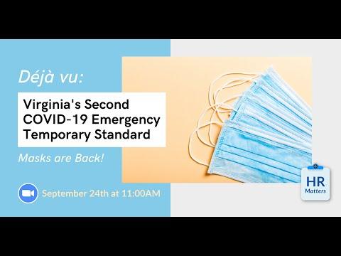 Deja-Vu: Virginia's Second COVID-19 Emergency Temporary Standard (Masks are Back)