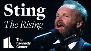 Sting - The Rising (Bruce Springsteen Tribute) - 2009 Kennedy Center Honors