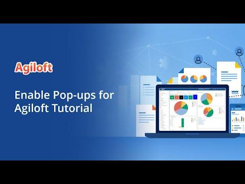 Enable Pop-ups for Agiloft