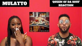 MULATTO | QUEEN OF DA SOUF | ALBUM REACTION + REVIEW