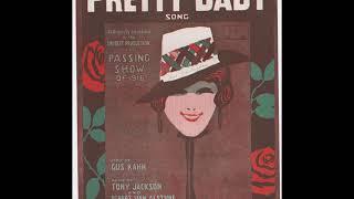 Billy Murray - Pretty Baby 1916 (A World of Pleasure)