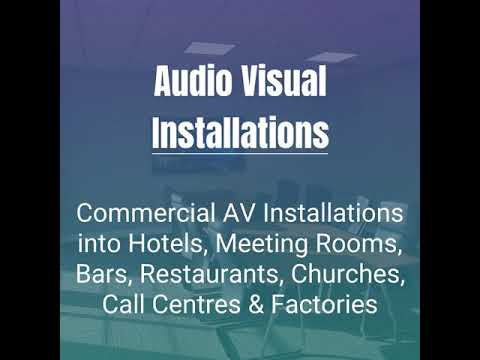 Audio Visual Installation Company