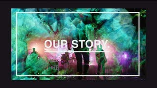 Our Story: We Are Young & Free