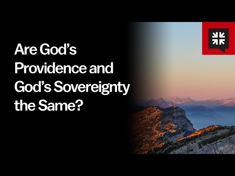 Are God's Providence and God's Sovereignty the Same? // Ask Pastor John