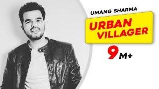 Urban Villager   Umang Sharma   Latest Punjabi Songs 2015