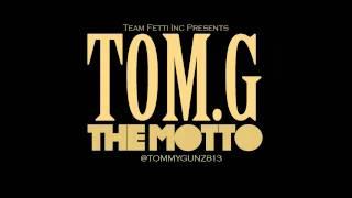 TOM.G - MOTTO FREESTYLE