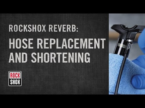RockShox Reverb Hose Replacement and Shortening
