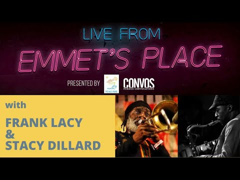 Live From Emmet's Place Vol. 45 - Frank Lacy & Stacy Dillard