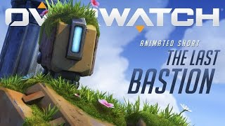 "Overwatch - Animated Short - ""The Last Bastion"""