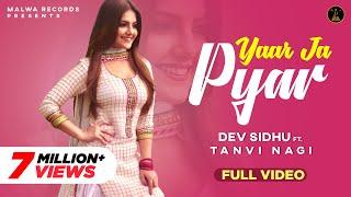 Yaar Ja Pyaar – Dev Sidhu Video HD