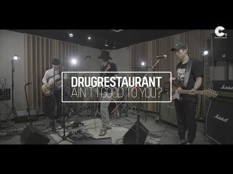 Drug Restaurant(드럭레스토랑) - Ain't I good to you? (Band ver.)