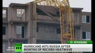 Severe hurricane hits Russia after deadly heatwave hell