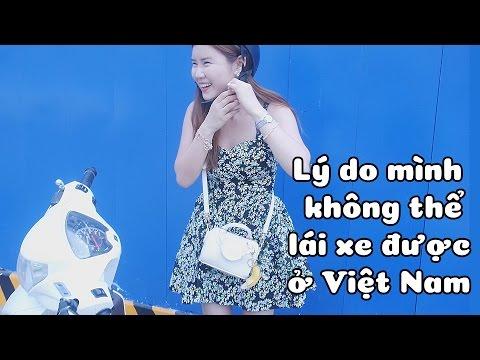 Lý do mình không thể lái xe được ở Việt Nam