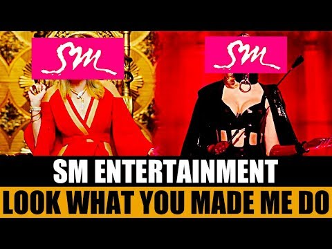 SM Entertainment - Look What You Made Me Do (EXO, SNSD, Red Velvet..)