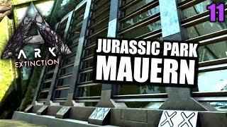 Ark Extinction #11 Jurassic Park Mauern | Let's Play Deutsch Gameplay
