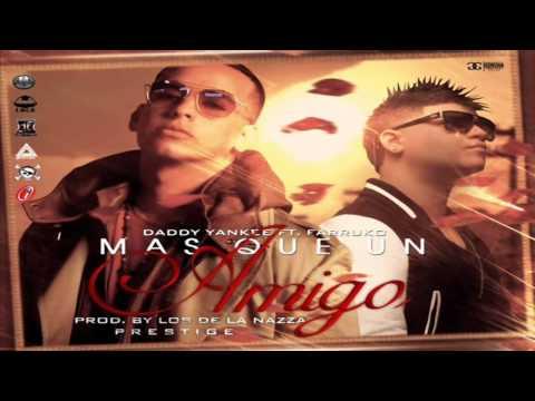 Mas Que Un Amigo - Daddy Yankee Ft Farruko (Original) ★REGGAETON 2012★ / DALE ME GUSTA