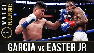 Garcia vs Easter FULL FIGHT: July 28, 2018 - PBC on Showtime